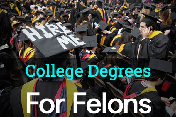 10 Best Degrees For Felons - Jobs That Hire Felons